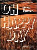 Oh Happy Day - Gospels and Spirituals