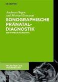 Sonographische Pränataldiagnostik (eBook, PDF)
