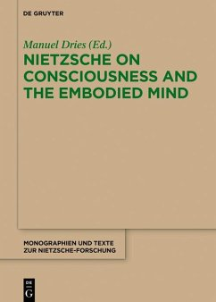 Nietzsche on Consciousness and the Embodied Mind (eBook, PDF)