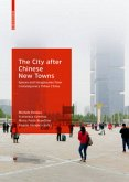 The City after Chinese New Towns