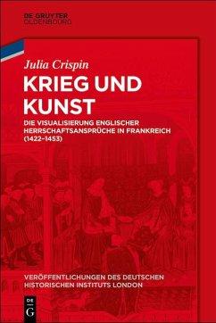 Krieg und Kunst (eBook, PDF) - Crispin, Julia