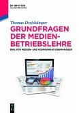 Grundfragen der Medienbetriebslehre (eBook, PDF)
