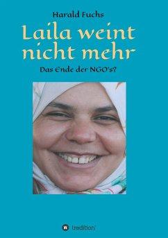 Laila weint nicht mehr - Fuchs, Harald