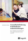 Gesundheitsförderung in Behindertenwohneinrichtungen (eBook, PDF)