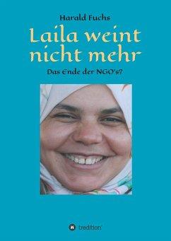 Laila weint nicht mehr