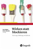 Wirken statt blockieren (eBook, PDF)