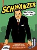 Schwanzer - Architect. Visionary. Maestro.