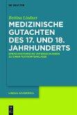 Medizinische Gutachten des 17. und 18. Jahrhunderts (eBook, PDF)