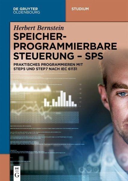 Speicherprogrammierbare Steuerung - SPS (eBook, PDF)
