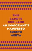 This Land Is Our Land (eBook, ePUB)