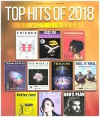 Top Hits Of 2018, For Piano, Vocal, Guitar