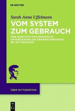 Vom System zum Gebrauch (eBook, PDF) - Uffelmann, Sarah Anna
