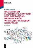 Basiswissen Mathematik, Statistik und Operations Research für Wirtschaftswissenschaftler (eBook, PDF)