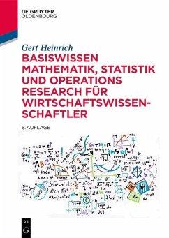 Basiswissen Mathematik, Statistik und Operations Research für Wirtschaftswissenschaftler (eBook, PDF) - Heinrich, Gert