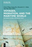 Voyages, Migration, and the Maritime World (eBook, PDF)