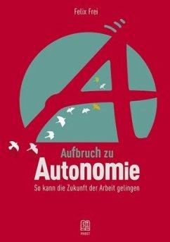 Aufbruch zu Autonomie