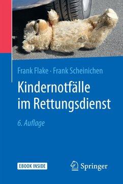 Kindernotfälle im Rettungsdienst - Flake, Frank; Scheinichen, Frank