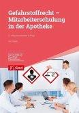 Gefahrstoffrecht - Mitarbeiterschulung in der Apotheke