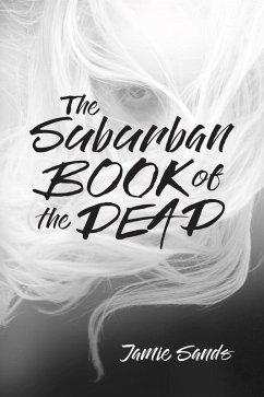 The Suburban Book of the Dead (eBook, ePUB)