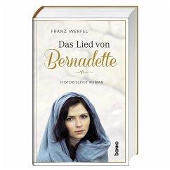 Das Lied von Bernadette - Werfel, Franz