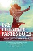 Das Lifestyle-Fastenbuch nach der Gesundheitsformel 2 plus 50