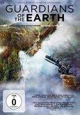 Guardians of the Earth - Als wir entschieden, die Erde zu retten