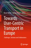 Towards User-Centric Transport in Europe (eBook, PDF)