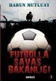 Futbolla Savas Bakanligi