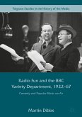 Radio Fun and the BBC Variety Department, 1922-67 (eBook, PDF)