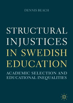 Structural Injustices in Swedish Education (eBook, PDF) - Beach, Dennis