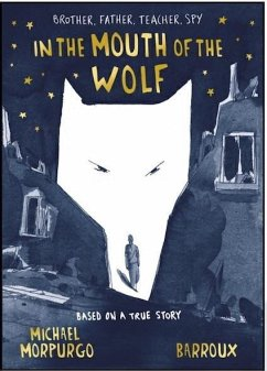 In the Mouth of the Wolf - Morpurgo, Michael
