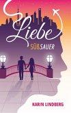 Liebe süßsauer (eBook, ePUB)