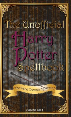 The Unofficial Harry Potter Spellbook - Levy, Duncan