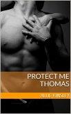 Protect me - Thomas (eBook, ePUB)