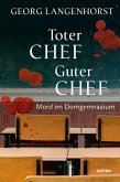 Toter Chef - guter Chef (eBook, ePUB)