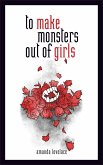 to make monsters out of girls (eBook, ePUB)