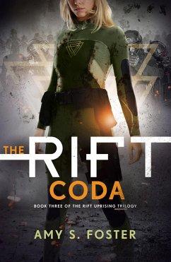 The Rift Coda (The Rift Uprising trilogy, Book ...
