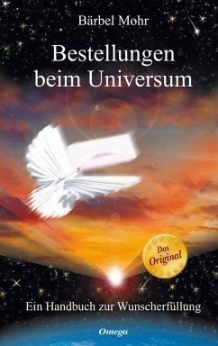 Bestellungen beim Universum (eBook, ePUB) - Mohr, Bärbel