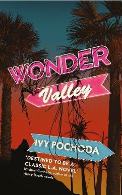 Wonder Valley (eBook, ePUB)