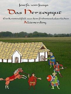Das Herzogsgut (eBook, ePUB)