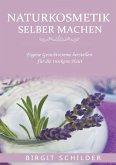 Naturkosmetik selber machen (eBook, ePUB)
