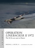 Operation Linebacker II 1972 (eBook, ePUB)