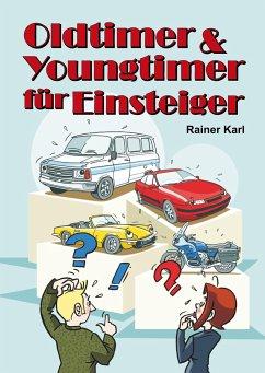 Oldtimer & Youngtimer für Einsteiger