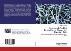 Peace and Conflict Resolution in Africa; the Nigerian Role