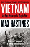 Vietnam: An Epic History of a Divisive War 1945-1975 (eBook, ePUB)