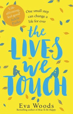 The Lives We Touch (eBook, ePUB)