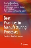 Best Practices in Manufacturing Processes (eBook, PDF)