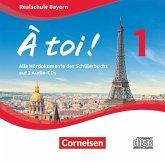 Audio-CDs / À toi! Realschule Bayern .1