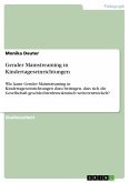 Gender Mainstreaming in Kindertageseinrichtungen