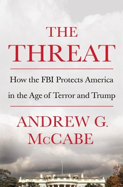 The Threat - McCabe, Andrew G.